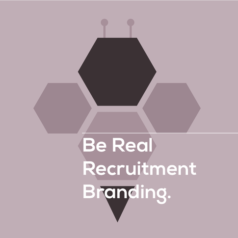 Be Real Recruitment Branding