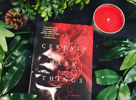Review- Certain Dark Things