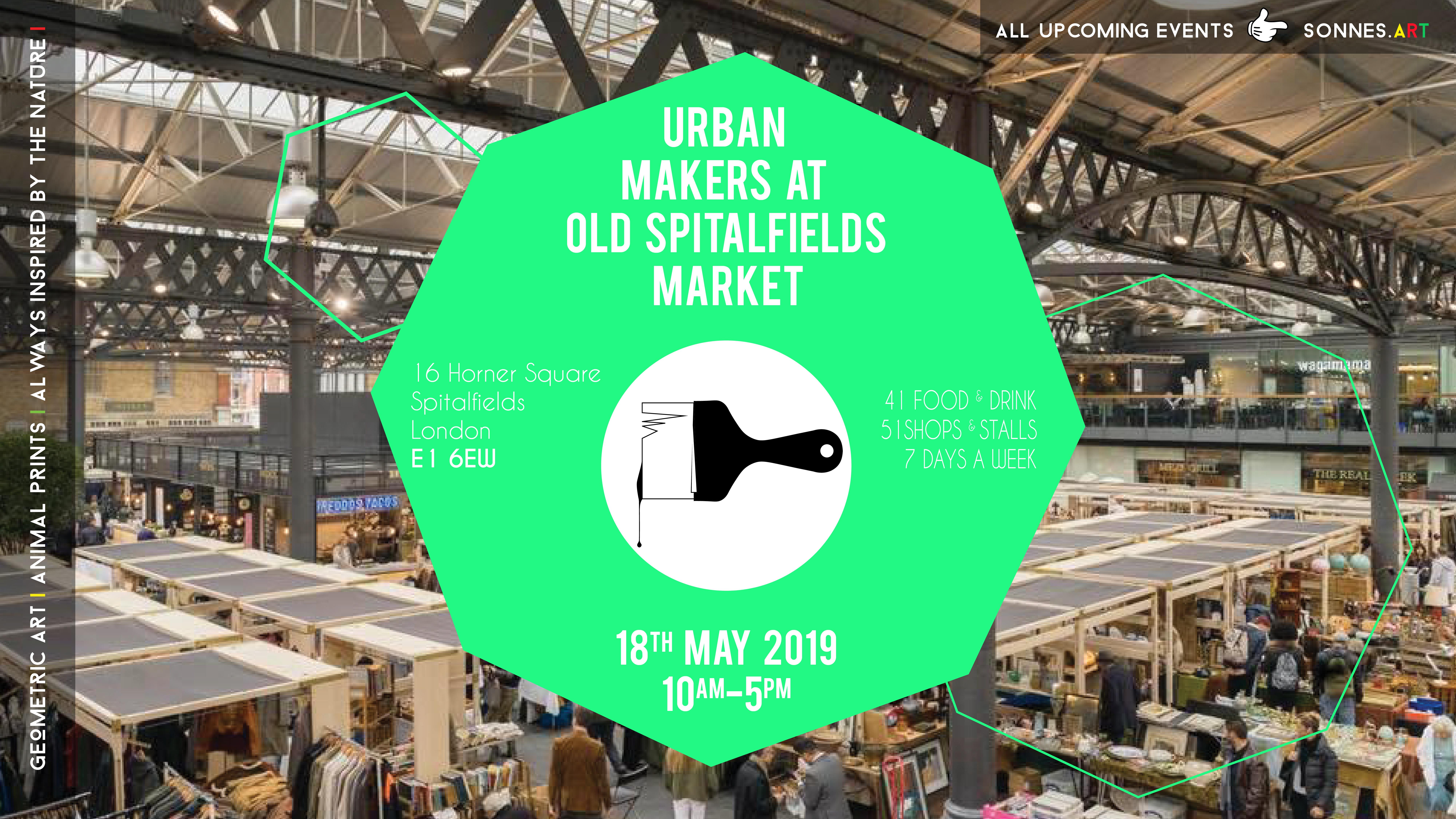 Urban Makers at Old Spitalfields Market // East London Market