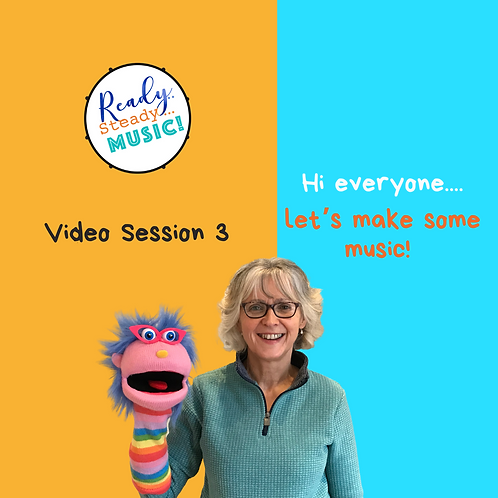 Ready, Steady, Music! Video Session 3