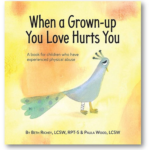 When a Grown-Up You Loves Hurts You *Electronic Version*