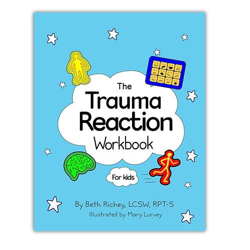 Trauma Reaction Workbook for Kids- DOWNLOAD