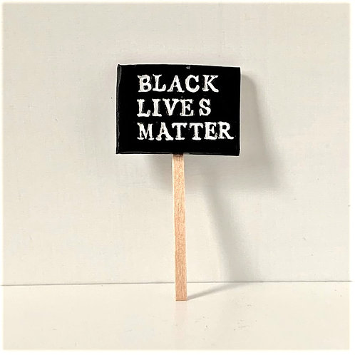 BLM Protest Sign *FUNDRAISER*