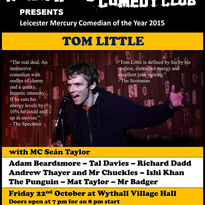 Tom Little headliner show - 22/10/2021