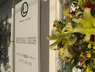 仙台ギグス ついにオープン!