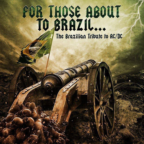 FOR THOSE ABOUT TO BRAZIL...THE BRAZILIAN TRIBUTE TO AC/DC