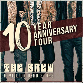 'A MILLION DEAD STARS' 10 YEAR ANNIVERSARY TOUR