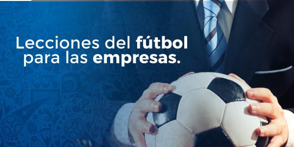 Lecciones del fútbol para las empresas