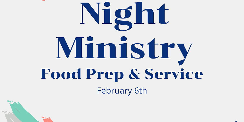 Night Ministry Food Prep!