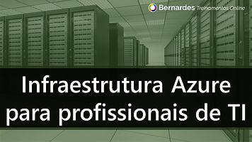 Infraestrutura Azure para profissionais