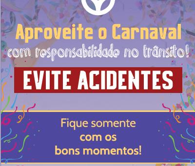 """Campanha """"Carnaval com responsabilidade!"""""""
