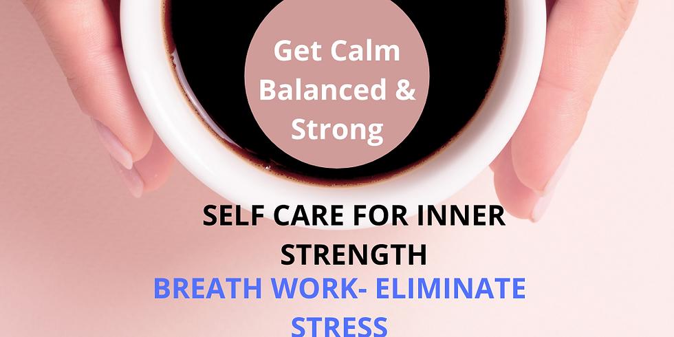 Self Care for Inner Strength