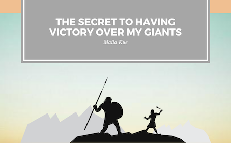 The Secret To Having Victory Over My Giants
