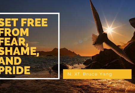 Set Free From Fear, Shame, and Pride