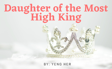A Daughter Of The Most High King