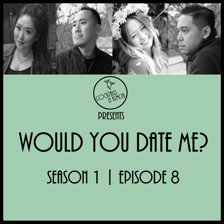 S1E8 - Would You Date Me?