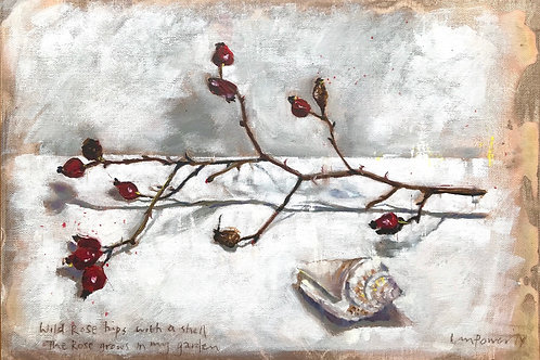 'Wild Rosehips & shell' - Still Life Oil painting on unbleached canvas