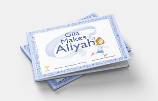 Gila Makes Aliyah picture book