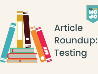 Article Round-Up: Testing