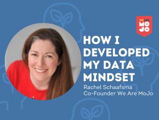 How I developed my data mindset