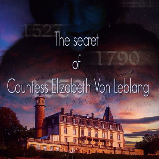 The Secret of Countess Elizabeth Von Lebong