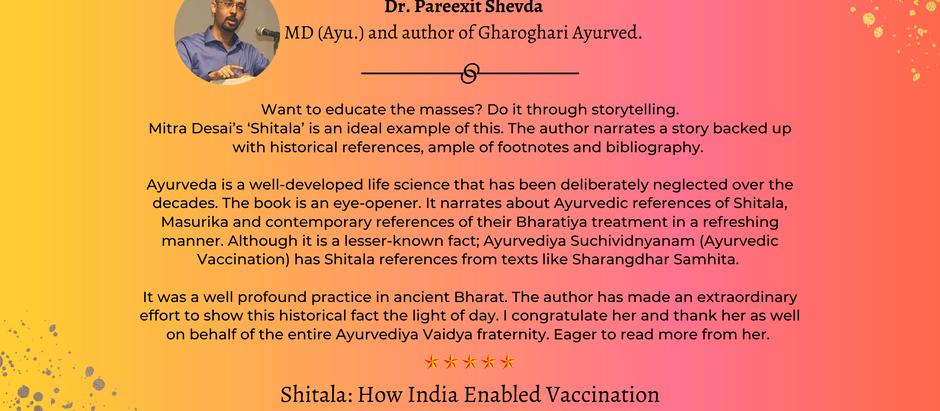 #ShitalaReview - Dr Pareexit Shevde - M.D (Ayurveda), Author of Gharoghari Ayurved.