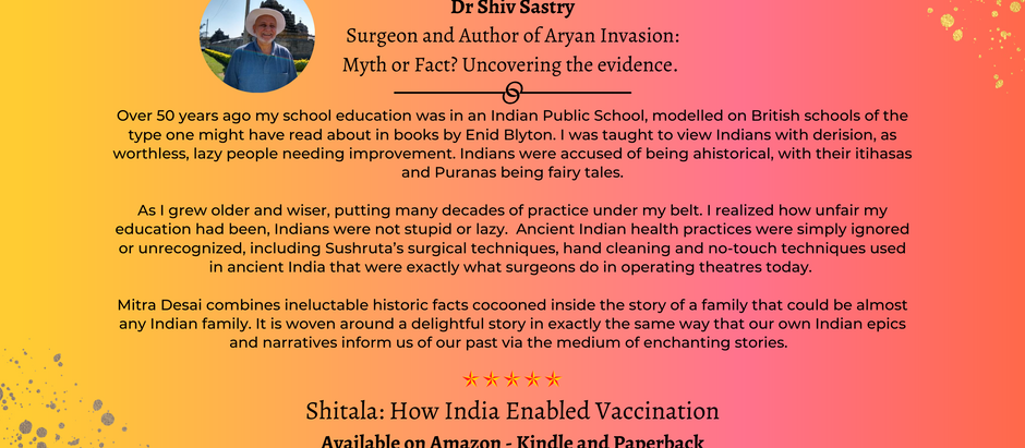 #ShitalaReview - Dr Shiv Sastry - Surgeon and Author of Aryan Invasion.