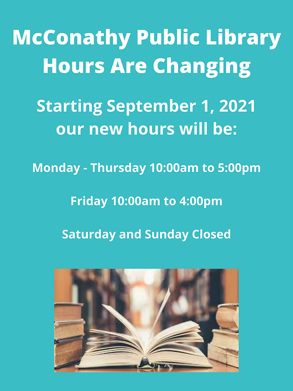 McConathy Public Library hours are changing September 1, 2021..png