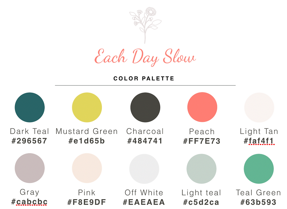 A color palette I use for my blog at Each Day Slow.