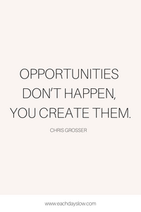 A blogging quote about opportunity to inspire others from Steph at the Each Days Slow blog.