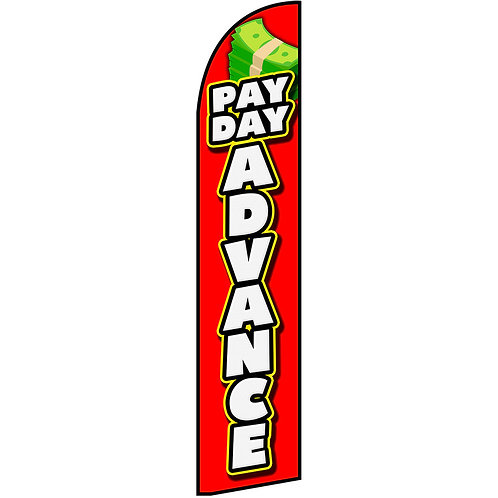 PAYDAY ADVANCE Feather Flag