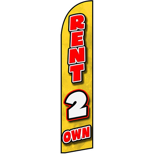 RENT 2 OWN Feather Flag