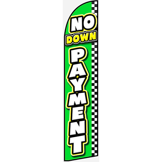 NO DOWN PAYMENT Feather Flag