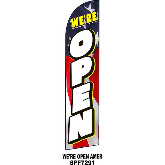 WE'RE OPEN AMERICAN Feather Flag