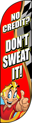 DON'T SWEAT IT Feather Flag