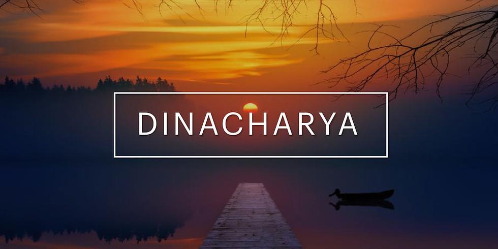 Dinacharya, Mieux être du quotidien