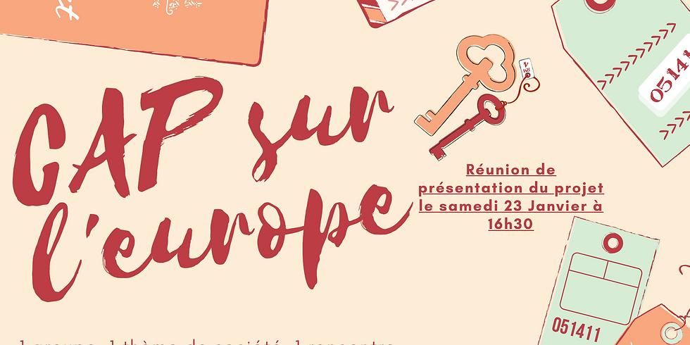 CAP sur l'Europe - Réunion de présentation