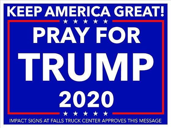 PRAY FOR TRUMP YARD SIGN