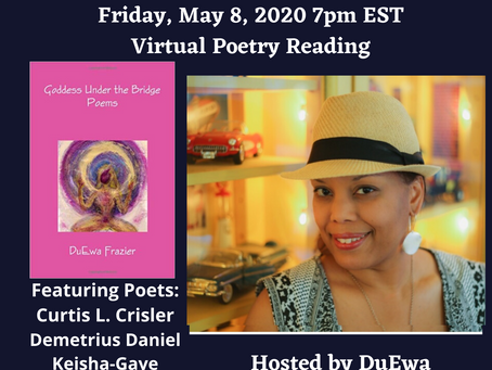 5/8 The Beautiful Renaissance: A Virtual Poetry Reading on Facebook LIVE!  feat. DuEwa