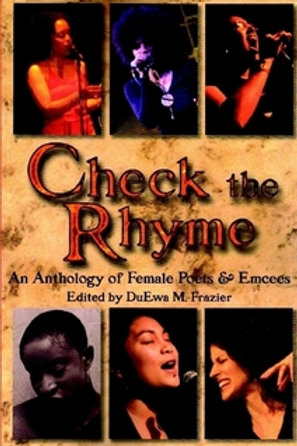Check the Rhyme: An Anthology of Poets & Emcees Edited by DuEwa Frazier