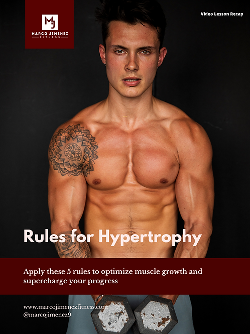 Rules for Hypertrophy Guide