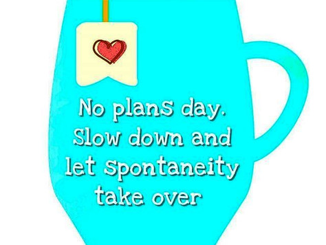 Is Spontaneity Part Of Your Life?