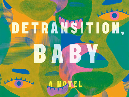 Review: Detransition, Baby