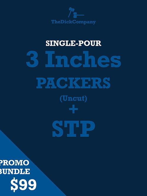 3 Inches (Uncut) Packer + STP | Single-pour Series | Bundle Promotion