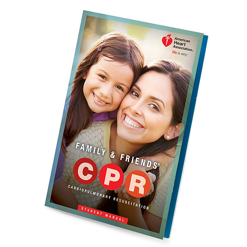 Family & Friends BLS/CPR Course