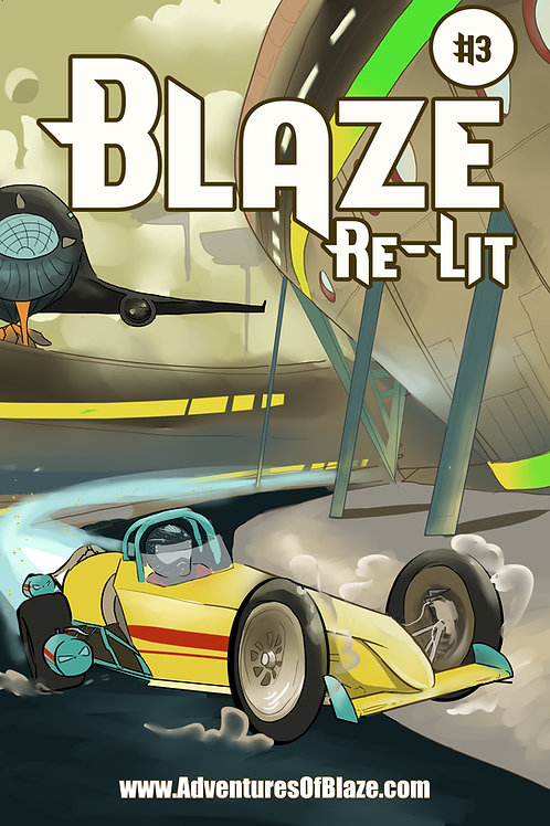Blaze Re-Lit Third Edition