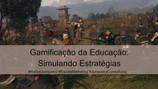 Gamificação na Educação: Simulando Estratégias