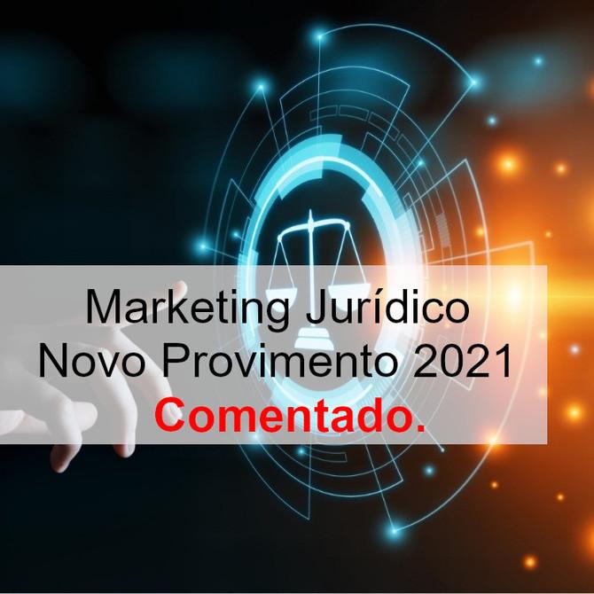 Marketing Jurídico: Novo Provimento de 2021