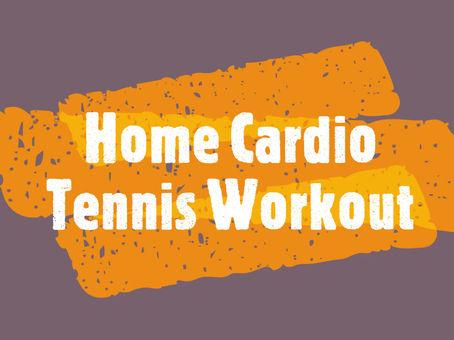 Home Cardio Tennis Workout by Matt
