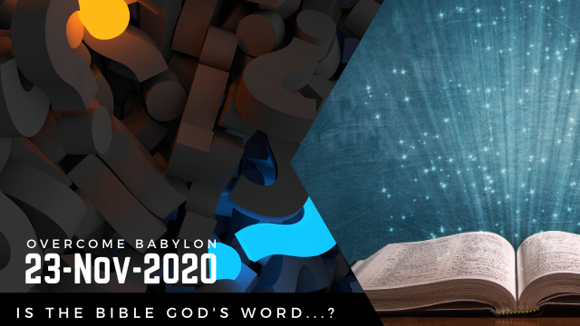 Is the Bible REALLY Gods Word?